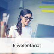 E-wolontariat: czego uczy wolontariuszy?